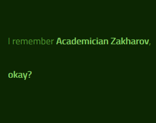I remember Academician Zakharov, okay?