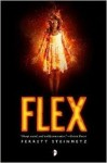 Displays a girl in a white dress, wreathed in flames, over the word FLEX.